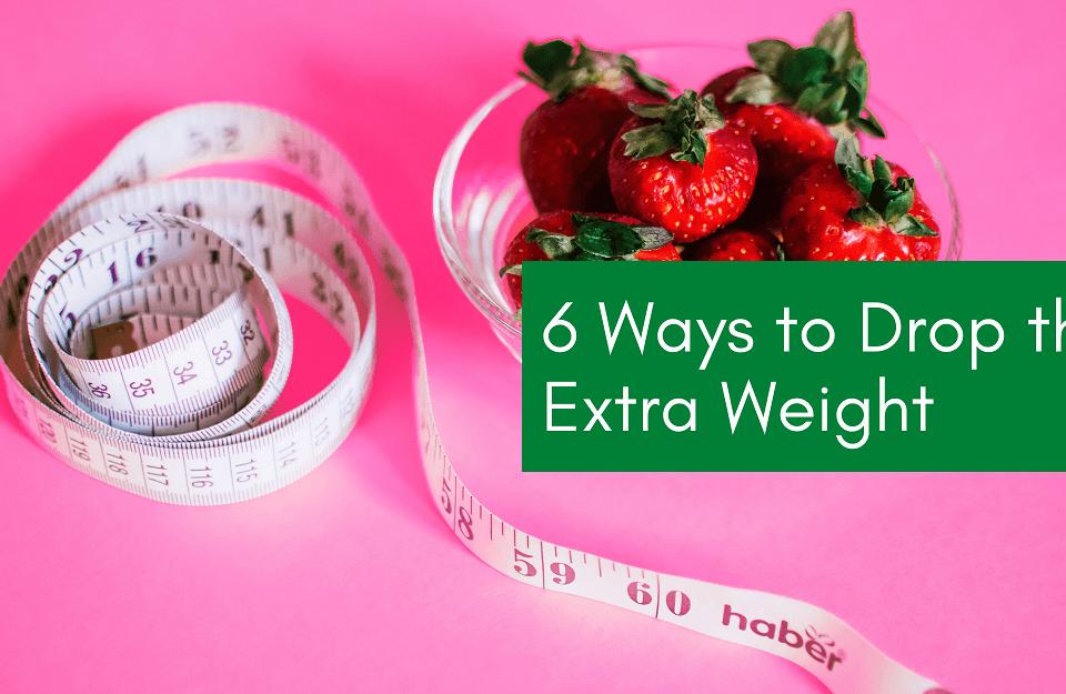 Drop Extra Weight Pounds