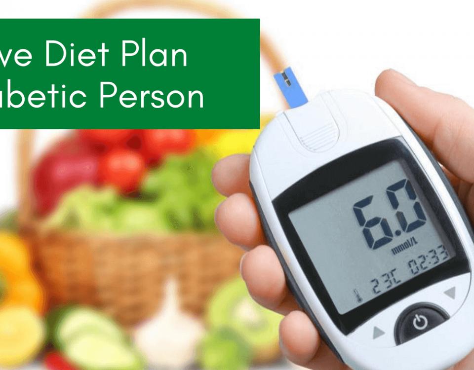 Effective Diet Plan for Diabetic Person