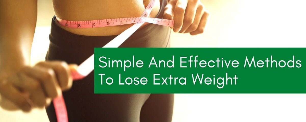 Methods To Lose Extra Weight