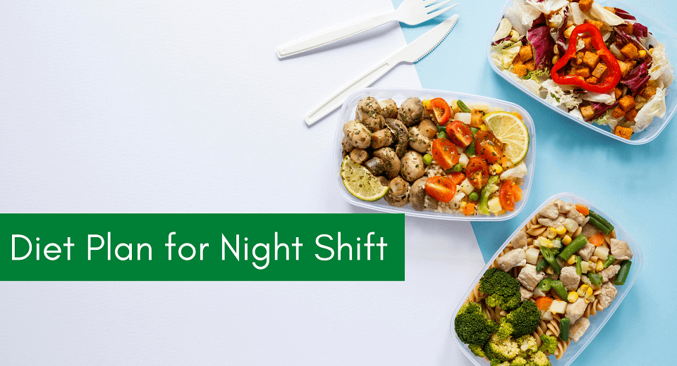 Diet Plan for Night Shift Employee